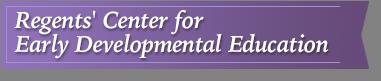 Regents Center for Early Developmental Education Banner